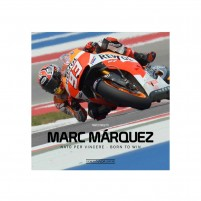 MARC MARQUEZ NATO PER VINCERE / BORN TO WIN